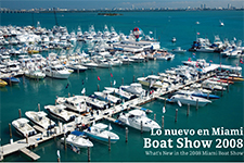 What's New in the 2008 Miami Boat Show - Viridiana Barahona